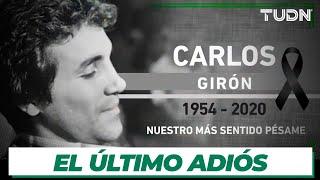 Dan El último Adiós A Carlos Girón | Tudn