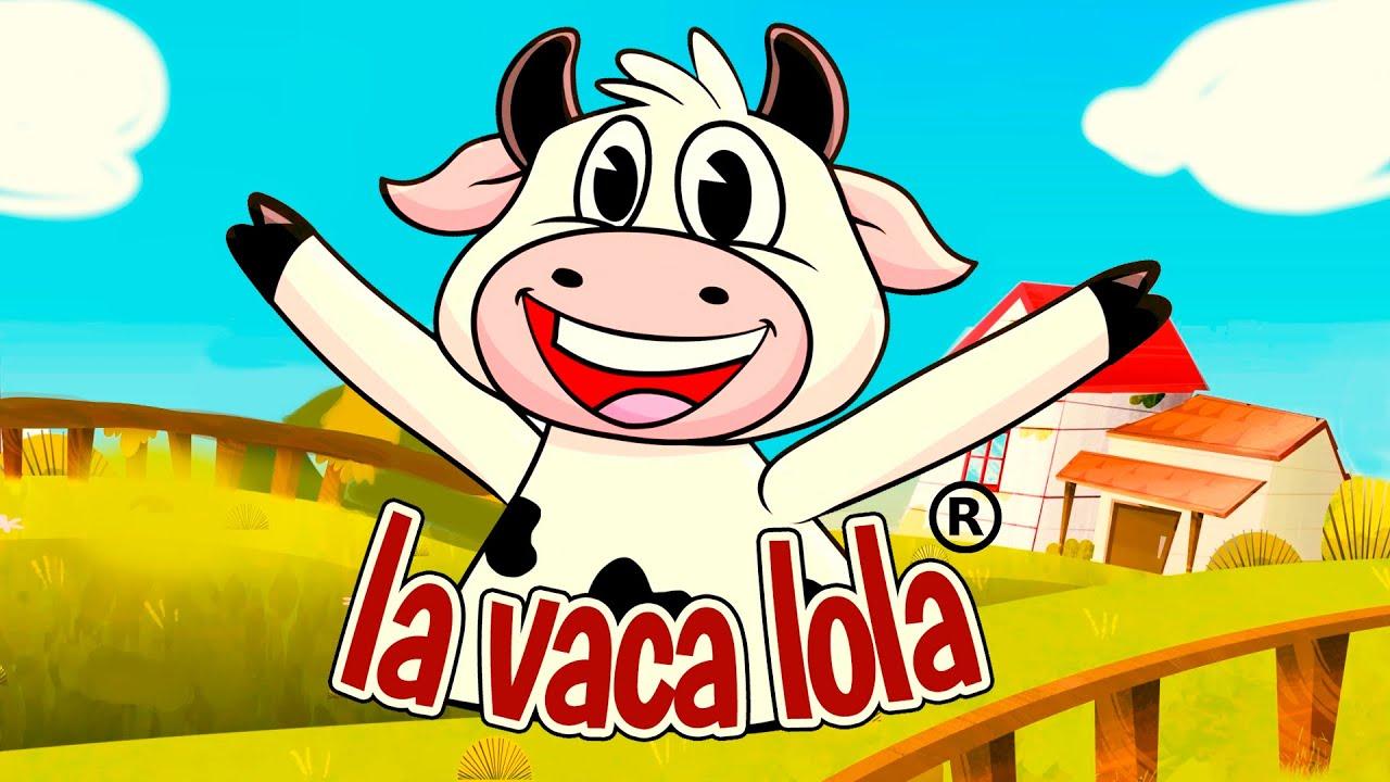 La Vaca Lola Canciones De La Granja