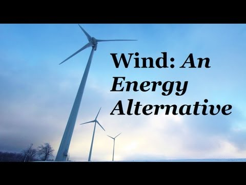 WIND: An Energy Alternative | Clean Green Sustainable Power | Earth Day | Climate Change