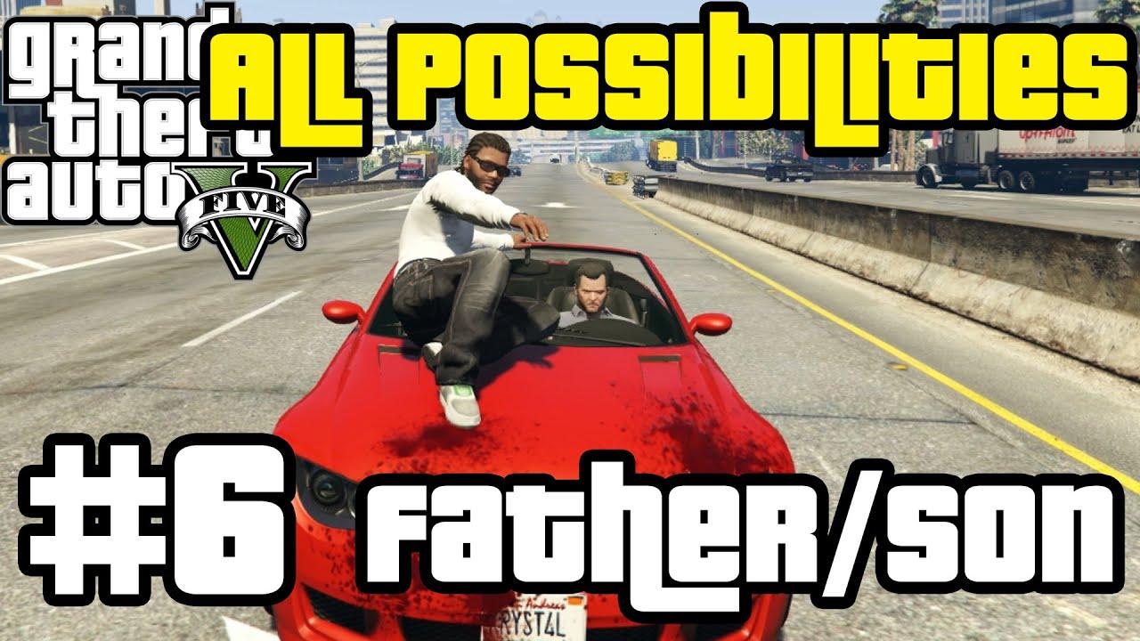 GTA V - Father/Son (All Possibilities)