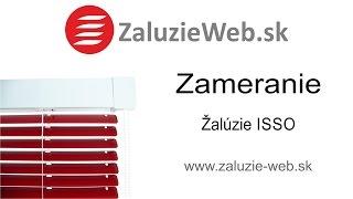 Zameranie žalúzie ISSO - zaluzie-web.sk