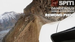 Rewong Phoo - Most Dangerous Himalayan Cliff Road in Spiti valley