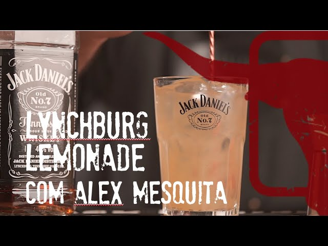 Lynchburg Lemonade com Alex Mesquita