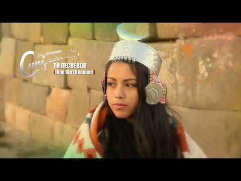 Los Hermanos CURI - TU RECUERDO [VIDEO OFICIAL 2016]