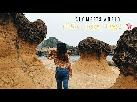 Sites To See in Taiwan (Yehliu, Jiufen, Pingxi) | ALY MEETS WORLD