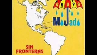 Grupo Mojado - Que Nos Fallo [album: Sin Fronteras] (letra: Marco Antonio Solis)