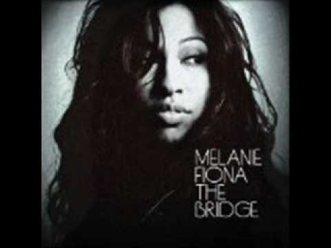 Melanie Fiona The Bridge - Sad Songs (NEW Music 2010)
