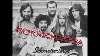 SCHMETTERLINGE - Tschotscholossa