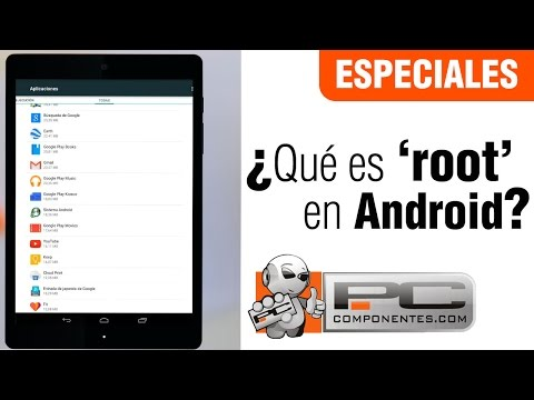�Qu� es root en Android?