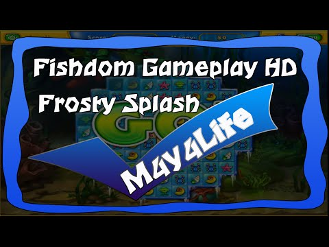 Fishdom Frosty Splash Gameplay HD