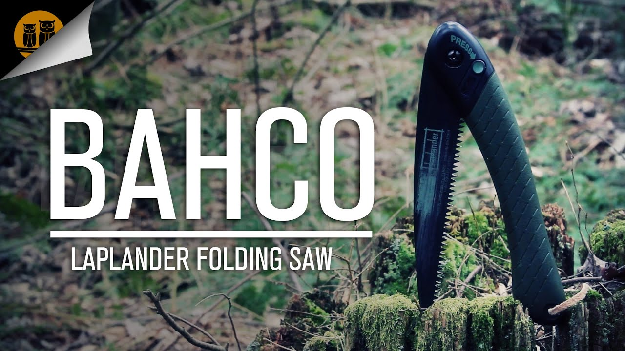 Bahco Laplander Bushcraft Folding Saw Field Review