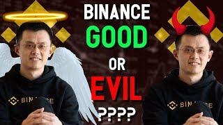 Binance = GOOD or EVIL? CZ Hero or Villain? BNB FUD at ATH for launch of BinanceChain DEX!