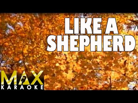 Like A Shepherd (Praise Song Karaoke Version)