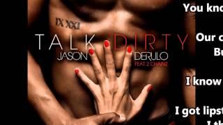 Repeat youtube video Jason Derulo - Talk Dirty Lyrics (Clean)