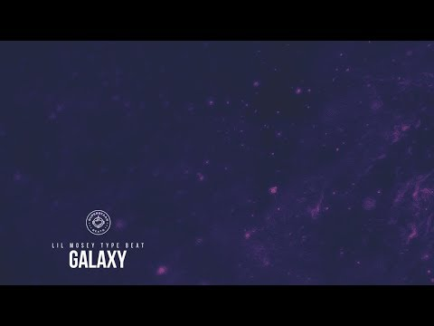 "Lil Mosey Type Beat 2018 – ""GALAXY"" ft. Lil Uzi Vert 