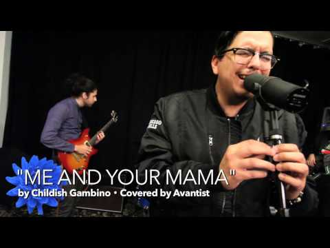 "Childish Gambino ""Me And Your Mama"" (Cover) 