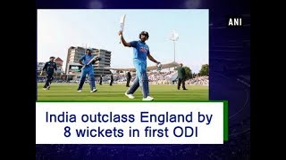 India outclass England by 8 wickets in first ODI - #Sports News