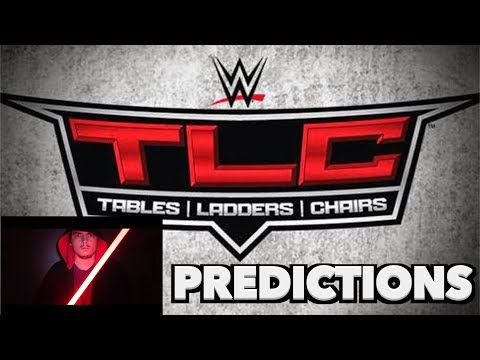 WWE TLC 2017 PPV Predictions!