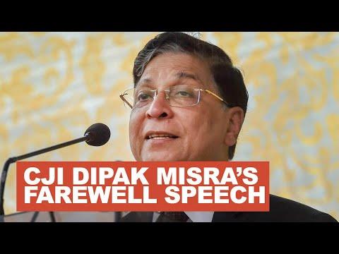 CJI Dipak Misra's farewell speech - FULL SPEECH
