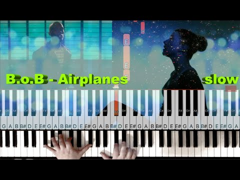 Airplanes - B.o.B ft. Hayley Williams - SLOW piano tutorial
