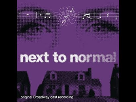 Next To Normal - Full Soundtrack
