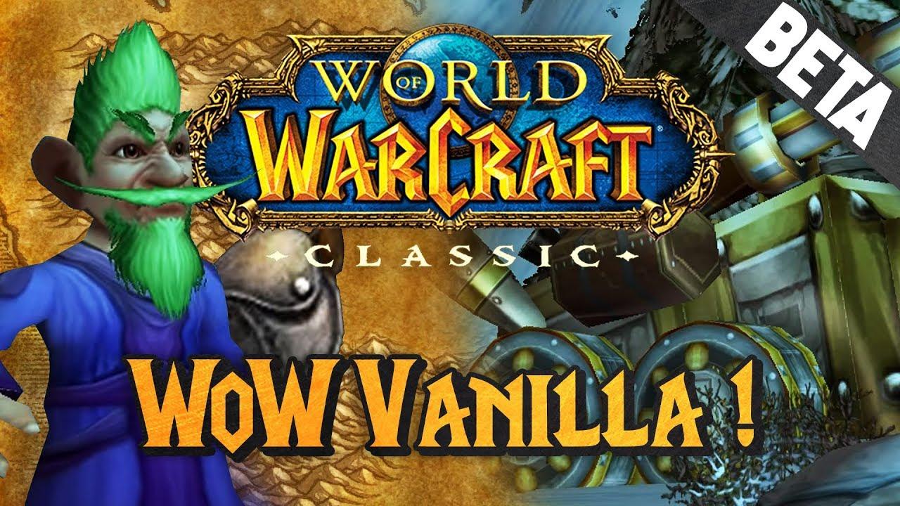 Bêta WoW Classic #1 : WoW Vanilla ! La bêta - YouTube