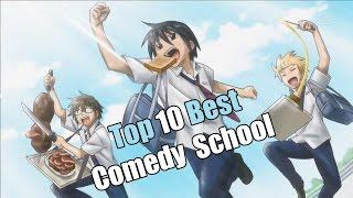 Top 10 Best Comedy / School Anime