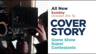 Cover Story: Game Show Super Contestants | Premieres Sun October 21 at 7p | Game Show Network