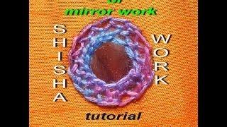 Bordados à mão: o trabalho do espelho OU TRABALHO SHISHA