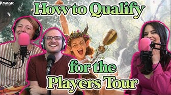 How to Qualify for the MTG Players Tour & Organized Play Explained! | Magic the Gathering Podcast