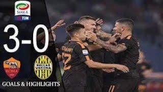 AS Roma VS Hellas Verona 3-0 Extended Highlights & Goals - Serie A 12 Sep 2017