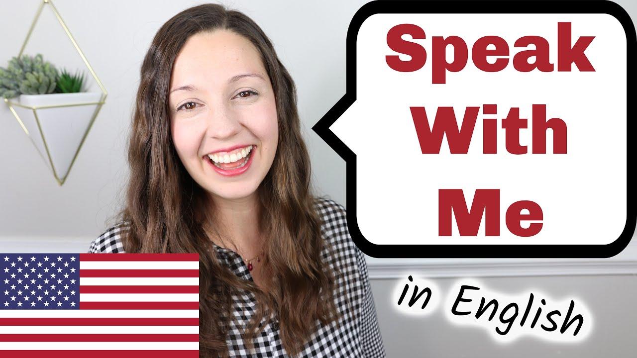 Speak With Me: English Speaking Practice
