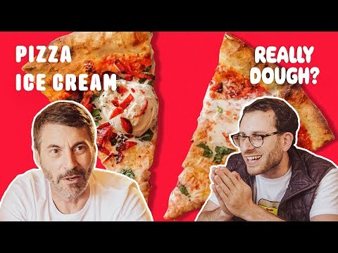 Ice Cream on Pizza: Ingenious or Insane?    Really Dough?
