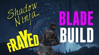 Dark Souls 3 - Frayed Blade Build The Shadow Ninja and PvP! Unleash Your Inner Shinobi!