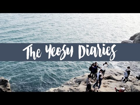 The Yeosu Diaries | Korea Travel Vlog