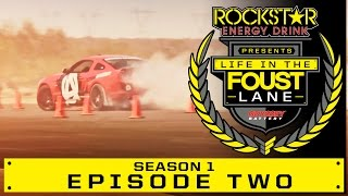 Life in The Foust Lane : Episode 2 Octane Academy Part 2