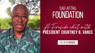 Weekly Fireside Chat with Foundation President Courtney B. Vance 5/18/20