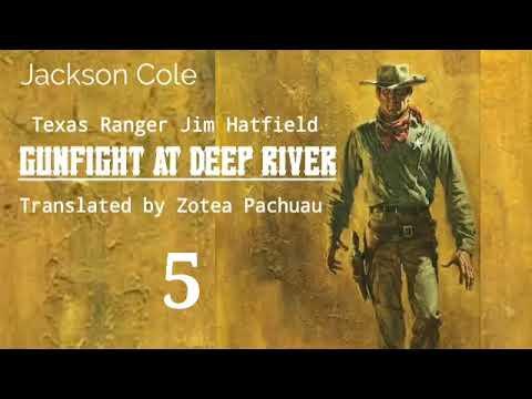 GUN FIGHT AT DEEP RIVER - 5   Western fiction by Jackson Cole   Translator : Zotea Pachuau