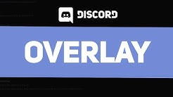 How to Enable and Use the Discord Overlay