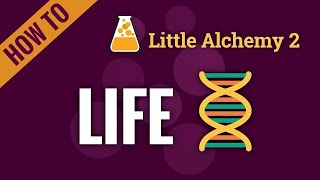 How to make LÏFE in Little Alchemy 2