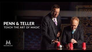 Penn & Teller Teach the Art of Magic | MasterClass Official Trailer