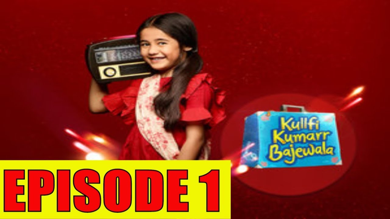 Download Kulfi Kumar Bajewala Episode 1 : Kulfi Questions Her Mother About Her Father's Real Identity