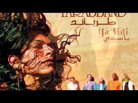 TARABBAND debut album ' Ya Sidi ' 2012