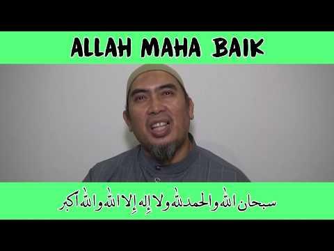 Allah Maha Baik (Ustaz Amaluddin)