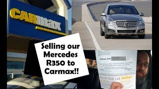 Selling Our Car to Carmax Review!!