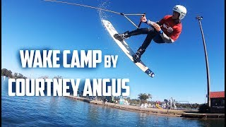 WAKEBOARD CAMP by PRO WAKEBOARDER COURTNEY ANGUS