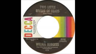 Wilma Burgess  Two Little Rivers Of Tears