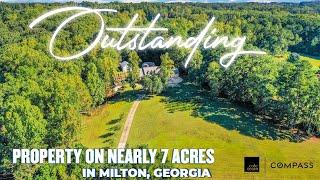 Outstanding Property on Nearly 7 Acres in Milton, Georgia