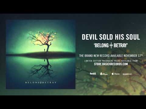 DEVIL SOLD HIS SOUL - Alive (Official HD Audio - Basick Records)