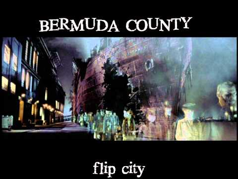 Bermuda County - Flip City (cover song)